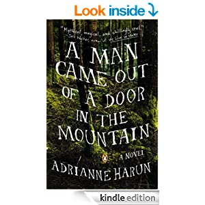 a man came out of a door in the mountain adrianne harun