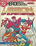 Legion of Super-Heroes, Vol. 1 (0912771526) by Paul Levitz