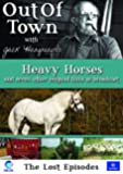 Out Of Town: The Lost Episodes - Vol Three: Heavy Horses [DVD]