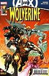 Wolverine, Tome 9 : Avengers VS X-Men...
