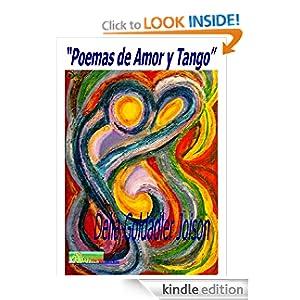 """""""POEMAS DE AMOR Y TANGO"""" (Spanish Edition)"""