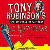 Tony Robinson's Weird World of Wonders: Egyptians | [Tony Robinson]