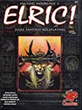 Elric! Dark Fantasy Roleplaying in the Young Kingdoms