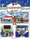 echange, troc Christophe Hublet, Emilie Beaumont, Sabine Boccador - L'aéroport