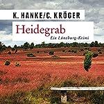 Heidegrab   Kathrin Hanke,Claudia Kröger