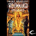 The Widowmaker Unleashed Audiobook by Mike Resnick Narrated by Stefan Rudnicki