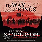 The Way of Kings: The Stormlight Archive Hörbuch von Brandon Sanderson Gesprochen von: Michael Kramer, Kate Reading
