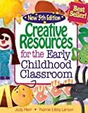 img - for Creative Resources for the Early Childhood Classroom book / textbook / text book