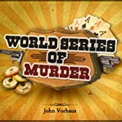 World Series of Murder | [John Vorhaus]