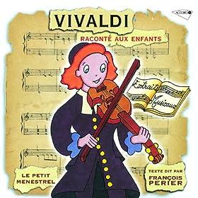 Vivaldi Racont� Aux Enfants - Le Petit Menestrel