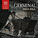 Germinal Audiobook by Émile Zola Narrated by Leighton Pugh