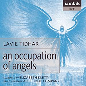 An Occupation of Angels | [Lavie Tidhar]