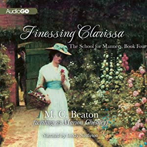 Finessing Clarissa: School for Manners, Book 4 | [Marion Chesney]