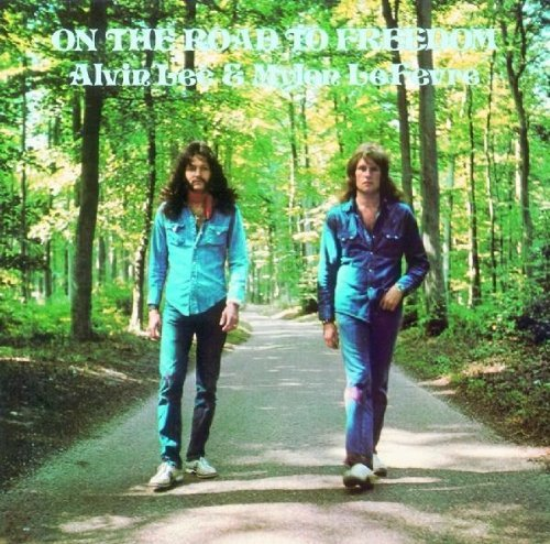 Alvin Lee and Mylon Lefevre-On The Road To Freedom-(REP 5207)-Remastered-CD-FLAC-2012-WRE