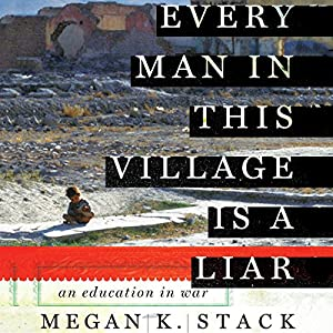 Every Man in This Village Is a Liar Audiobook