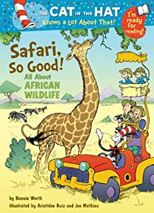 The Cat In The Hat Knows A Lot About That Safari So Good