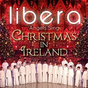 Angels Sing - Christmas in Ireland