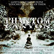 Phantom Canyon | [Susan Bridges, Geoffrey Thorne, Jeffrey Bridges]