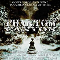 Phantom Canyon Hörbuch von Susan Bridges, Geoffrey Thorne, Jeffrey Bridges Gesprochen von:  Pendant Productions