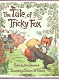 The Tale Of Tricky Fox (0439095433) by Aylesworth, Jim