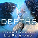 Depths: Lengths Series, Book 2 Audiobook by Liz Reinhardt, Steph Campbell Narrated by Sean Crisden, Abby Craden