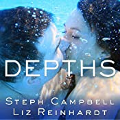 Depths: Lengths Series, Book 2 | Liz Reinhardt, Steph Campbell