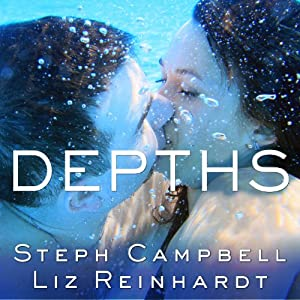 Depths: Lengths Series, Book 2 | [Liz Reinhardt, Steph Campbell]