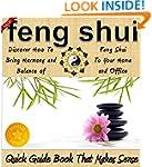 Feng Shui: A Feng Shui Quick Guide Bo...