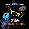 Mostly Harmless Audiobook by Douglas Adams Narrated by Martin Freeman