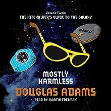 Mostly Harmless   Livre audio Auteur(s) : Douglas Adams Narrateur(s) : Martin Freeman