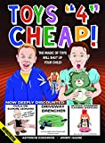 img - for Toys 4 Cheap: The Magic of Toys Will Shut Up Your Child book / textbook / text book