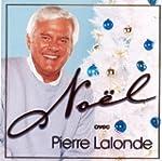 Pierre Lalonde//Noel Avec Pierre Lalonde