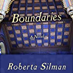 Boundaries: A Novel | Roberta Silman