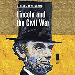 Lincoln and the Civil War Audiobook