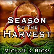 Season of the Harvest | [Michael R. Hicks]