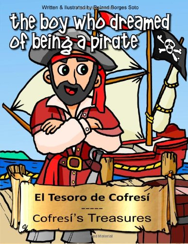 Cofresi's Treasures  /  El de Tesoro de Cofresi: Story & Coloring Book Collection / Coleccion de Cuentos para Colorear: Volume 2