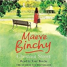 Chestnut Street Audiobook by Maeve Binchy Narrated by Kate Binchy