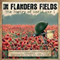 In Flanders Fields - The Poetry Of World War I