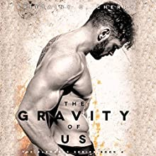 The Gravity of Us Audiobook by Brittainy C. Cherry Narrated by Erin Mallon, Brian Pallino