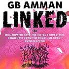 Linked Hörbuch von Gaia B Amman Gesprochen von: Gaia B Amman