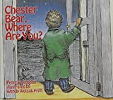 img - for Chester Bear, Where are You? book / textbook / text book