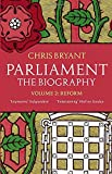 img - for Parliament: the Biography: Reform v. II book / textbook / text book
