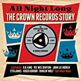 All Night Long: The Crown Records Story 1957-1962