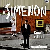 Cecile Is Dead: Inspector Maigret, Book 20 | Georges Simenon, David Bellos (translator)