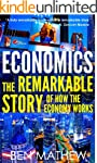 Economics: The Remarkable Story of Ho...