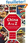 China A to Z: Everything You Need to...