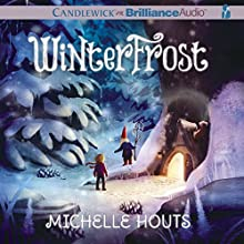 Winterfrost (       UNABRIDGED) by Michelle Houts Narrated by Amy McFadden