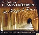 Les Plus Beaux Chants Gr�goriens Des...