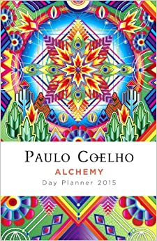 Alchemy: 2015 Coelho Calendar: Paulo Coelho: 9780804173247