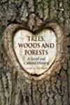 Trees, Woods and Forests: A Social an...